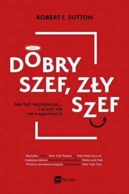 okładka Dobry szef, zły szef, Ebook | Robert I. Sutton