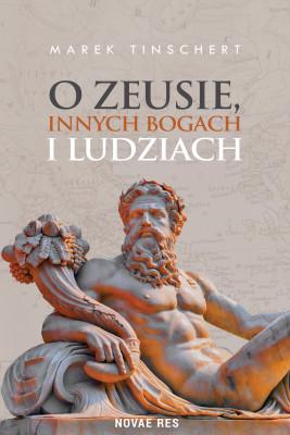 okładka O Zeusie, innych bogach i ludziach, Ebook | Marek Tinschert