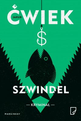 okładka Szwindel, Ebook | Jakub Ćwiek
