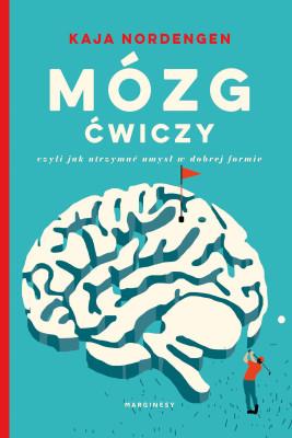 okładka Mózg ćwiczy, Ebook | Milena Skoczko, Kaja  Nordenger