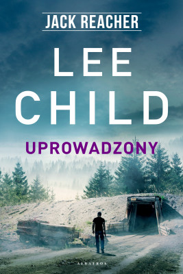 okładka UPROWADZONY, Ebook | Lee Child