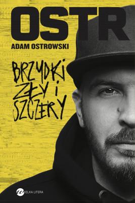 okładka Brzydki, zły i szczery, Ebook | Adam Ostrowski