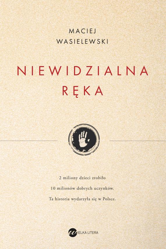 okładka Niewidzialna rękaebook   EPUB, MOBI   Maciej Wasielewski