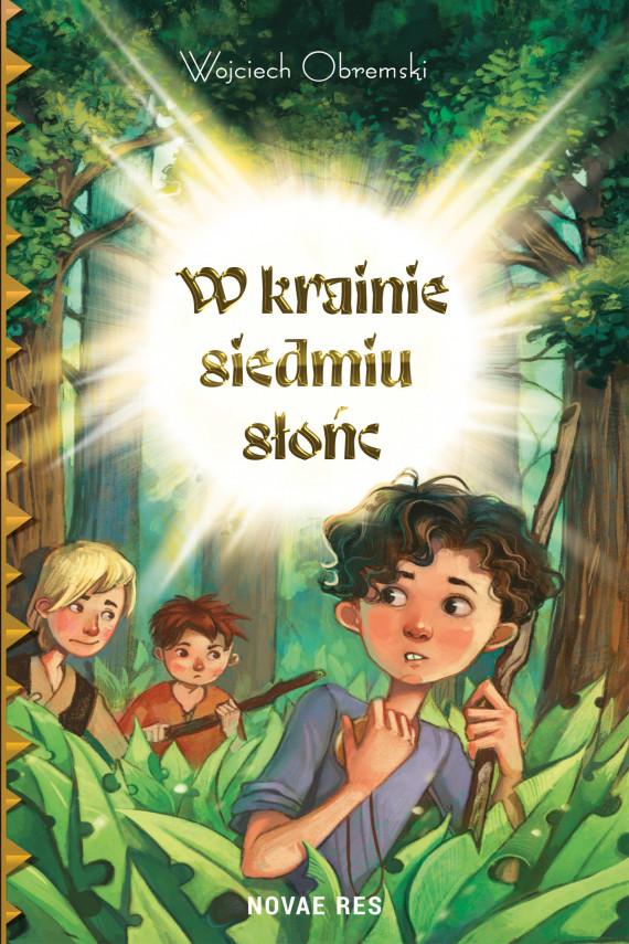 okładka W krainie siedmiu słońcebook | EPUB, MOBI | Wojciech Obremski