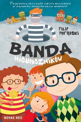 okładka Banda nieudaczników, Ebook | Filip Porębski