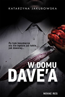 okładka W domu Dave'a, Ebook   Katarzyna Jakubowska