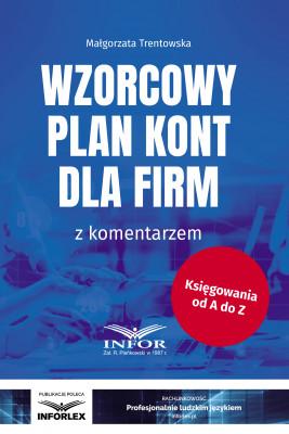 okładka Wzorcowy plan kont dla firm z komentarzem, Ebook | Małgorzata Trentowska