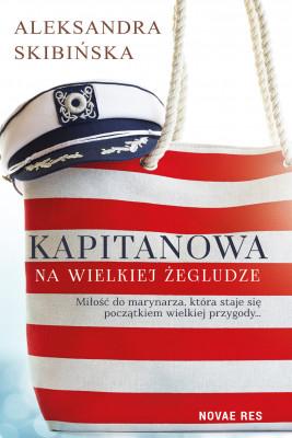 okładka Kapitanowa na wielkiej żegludze, Ebook | Aleksandra Skibińska