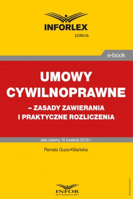 okładka Umowy cywilnoprawne – zasady zawierania i praktyczne rozliczenia, Ebook | Renata Guza-Kiliańska