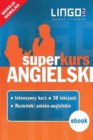 okładka Angielski. Superkurs (kurs+rozmówki). Wersja mobilna. Ebook | EPUB,MOBI | autor zbiorowy