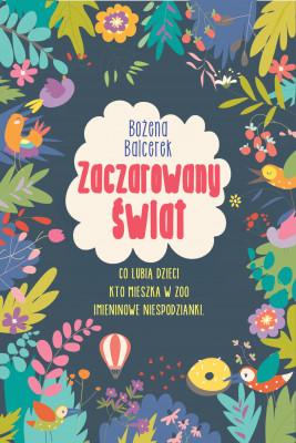 okładka Zaczarowany świat, Ebook | Bożena Balcerek