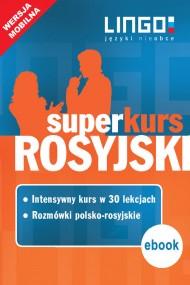 okładka Rosyjski. Superkurs (kurs+rozmówki). Wersja mobilna. Ebook | EPUB,MOBI | autor zbiorowy