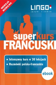 okładka Francuski. Superkurs (kurs+rozmówki). Wersja mobilna. Ebook | papier | Katarzyna Węzowska