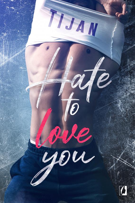 okładka Hate to love youebook   EPUB, MOBI   Tijan Meyer