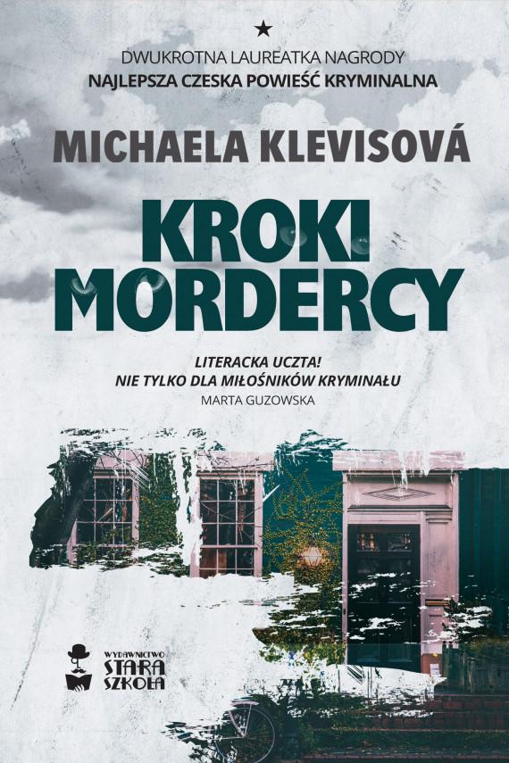 okładka Kroki mordercyebook | EPUB, MOBI | Mirosław  Śmigielski, Michaela Klevisová