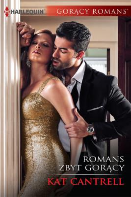 okładka Romans zbyt gorący, Ebook | Kat Cantrell