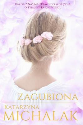 okładka Zagubiona, Ebook | Katarzyna Michalak