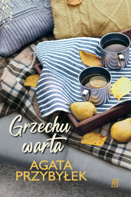 okładka Grzechu warta. Tom 3, Ebook | Agata Przybyłek