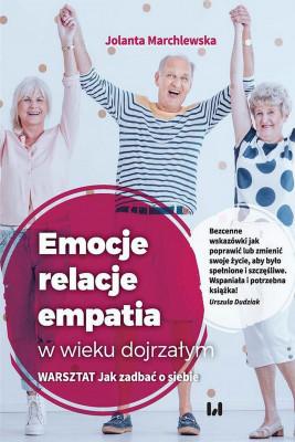 okładka Emocje relacje empatia w wieku dojrzałym, Ebook | Jolanta  Marchlewska