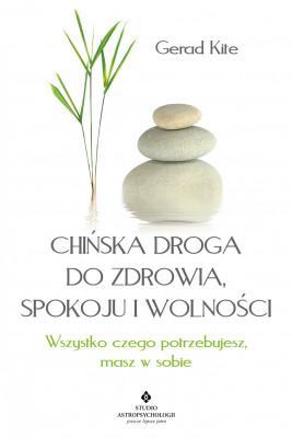 okładka Chińska droga do zdrowia, spokoju i wolności - PDF, Ebook | Kite Gerad