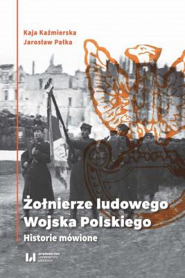 okładka Żołnierze ludowego Wojska Polskiego, Ebook | Jarosław Pałka