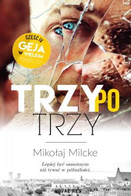 okładka Trzy po trzy, Ebook | Mikołaj  Milcke