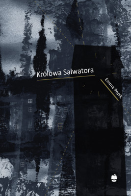 okładka Królowa Salwatora, Ebook   Emma Popik