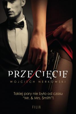 okładka Przecięcie, Ebook | Wojciech Nerkowski