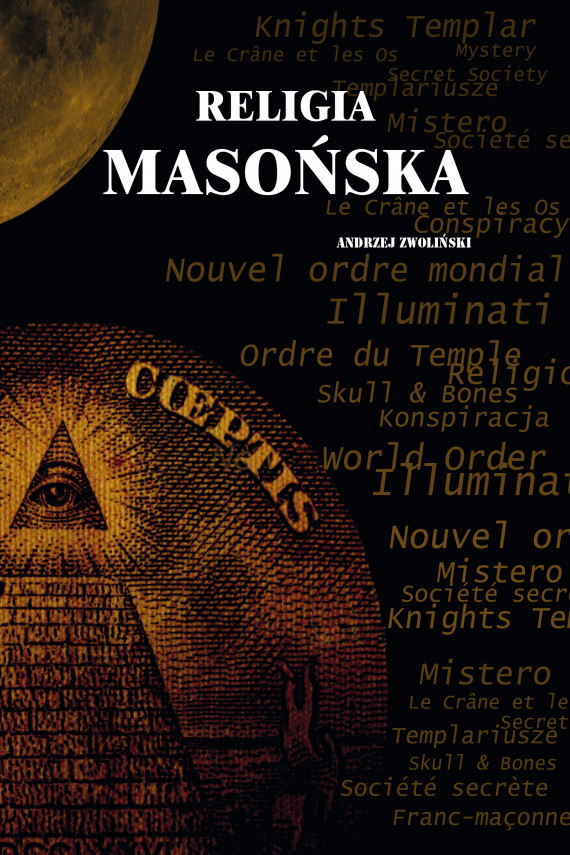 okładka Religia masońskaebook   EPUB, MOBI   Andrzej Zwoliński
