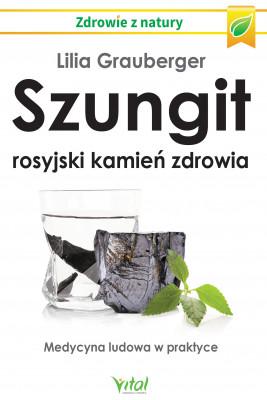 okładka Szungit - rosyjski kamień zdrowia, Ebook | Lilia  Grauberger