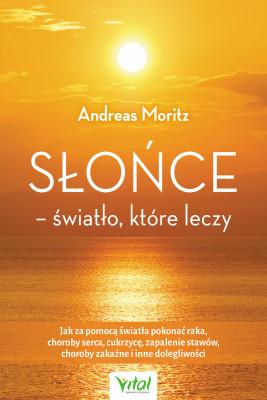 okładka Słońce – światło, które leczy - PDF, Ebook | Andreas Moritz