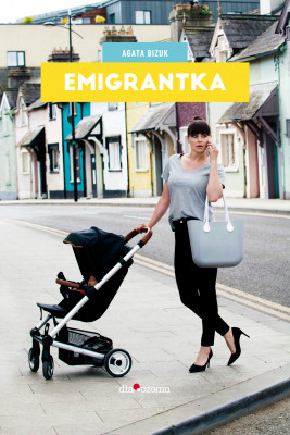 okładka Emigrantka, Ebook | Bizuk Agata