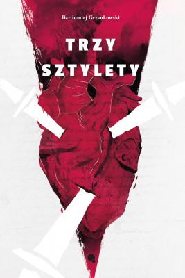 okładka Trzy sztylety, Ebook | Bartłomiej Grzankowski