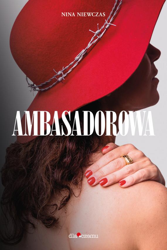 okładka Ambasadorowaebook | EPUB, MOBI | Włoszek Edyta