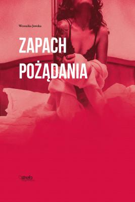 okładka Zapach pożądania, Ebook | Weronika Jowska
