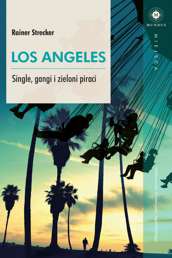 okładka Los Angeles. Ebook | EPUB, MOBI | Strecker Rainer, Ewa Kowynia