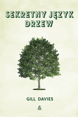 okładka Sekretny język drzew, Ebook | Gill Davies