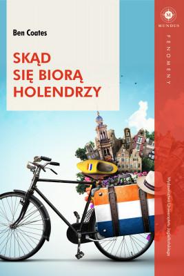 okładka Skąd się biorą Holendrzy, Ebook | Ben  Coates