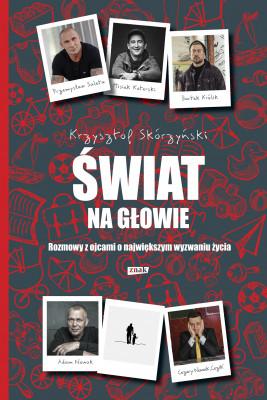 okładka Świat na głowie, Ebook | Krzysztof Skórzyński