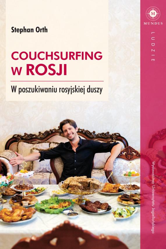 okładka Couchsurfing w Rosjiebook | EPUB, MOBI | Kamil Markiewicz, Orth Stephan