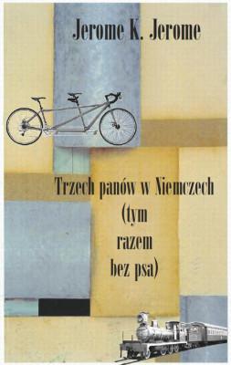 okładka Trzech panów w Niemczech (tym razem bez psa), Ebook | Jerome K.