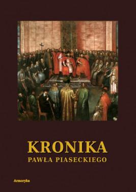 okładka Kronika Pawła Piaseckiego Biskupa Przemyskiego, Ebook | Paweł Piasecki