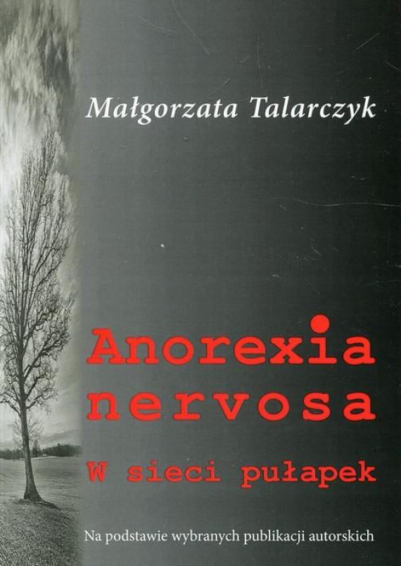 okładka Anorexia nervosaebook | EPUB, MOBI | Małgorzata Talarczyk