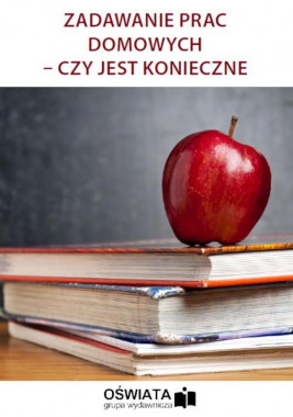 okładka Zadawanie prac domowych – czy jest konieczne, Ebook | Dariusz Napora