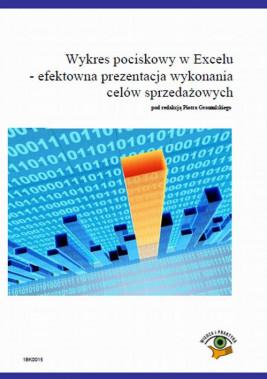okładka Wykres pociskowy w Excelu – efektowna prezentacja wykonania celów sprzedażowych, Ebook | Piotr  Dynia