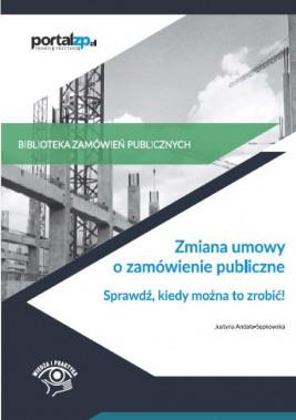 okładka Zmiana umowy o zamówienie publiczne, Ebook | Justyna  Andała-Sępkowska