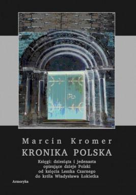 okładka Kronika polska Marcina Kromera, tom 4, Ebook | Marcin  Kromer