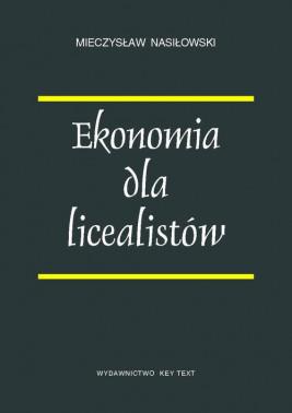 okładka Ekonomia dla licealistów, Ebook | Mieczysław  Nasiłowski