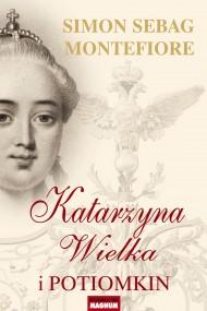 okładka Katarzyna Wielka i Potiomkin. Ebook   EPUB,MOBI   Simon Sebag Montefiore