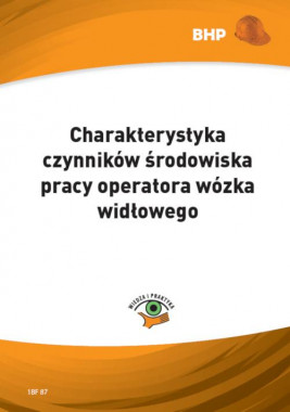 okładka Charakterystyka czynników środowiska pracy operatora wózka widłowego, Ebook | Waldemar  Klucha